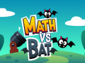 Spill Math vs Bat