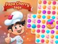 Spill Papa Cherry Saga